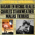 Luces en el Horizonte: CHARLES STARKWEATHER - MALAS TIERRAS (Basado en hechos reales)
