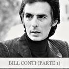 Bill Conti (Parte 1)