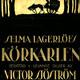 KÖRLARLEN (La carreta fantasma) (The Phantom Chariot) (1921)