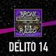 Bronx Radio - Delito 14