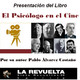 """""""El psicólogo en el Cine"""" - Pablo Álvarez Castaño"""