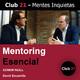 Mentoring Esencial – CONOR NEILL / Club 21 – David Escamilla
