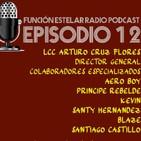 Función Estelar Radio Podcast episodio 12