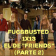 "El de ""Friends"" (parte 2) - Fug&Busted 1x13"