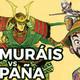 1x52 España vs Samurais... la batalla más paranoia