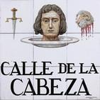 Radioteatro: Leyenda de la Calle de la Cabeza (una historia madrileña de terror).