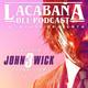 3x39 La Cabaña presenta: John Wick 3 Parabellum