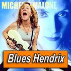 MICHELLE MALONE · by Blues Hendrix