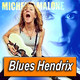 MICHELLE MALONE · by Blues Hendrix
