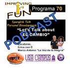 P.68 - Let.s Talk about EL CAMBIO - 2.4.18