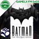 GAMELX FM 5x03 - VGC + Análisis: Batman the Telltale Series
