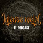 INTENSE METAL Episodio 006