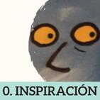 0. PILOTO: INSPIRACIÓN (con Pablo C. Reyna)