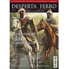 Desperta Ferro Antigua y Medieval n.º 46: La expansión del islam. El califato omeya