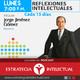 Reflexiones Intelectuales (Lo más importante de la semana en economía y política en México)