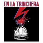 En La Trinchera #36 - (3 Abril 2019)