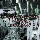 Ya puso la puerka Radio - Programa 20