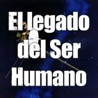 Astrobitácora - 1x13 - El legado del Ser Humano
