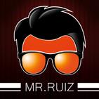 Mr.Ruiz: El de ¡Te lo advierto! ¡Te vas a reír!