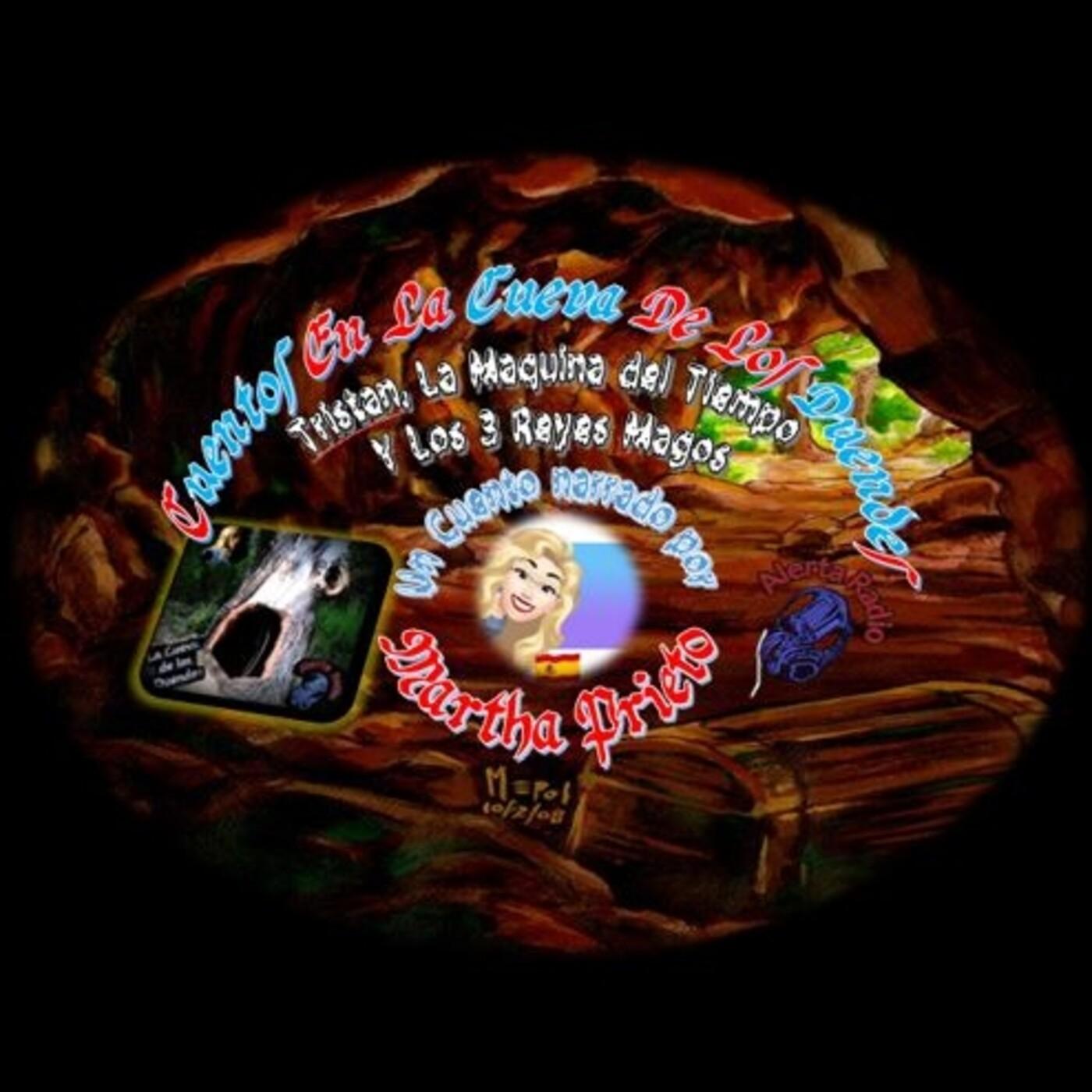 Cuentos en la Cueva 10.4 Tristán, La Máquina del Tiempo y Los 3 Reyes Magos & Tús Amigos