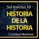 Sol Invictus 10: 'Historia de la Historia: Segunda Parte' | Más allá de la Historia