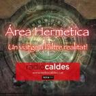 Misterios de Fulcanelli con Luis Silva, la Alquimia y nueva era con Alejandro Martinez Torrá en Área Hermetica.