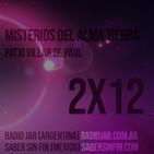 Misterios del Alma Tierra 2x12 - Roswell (Juan de Dios a Patxi Villar de Paul)