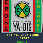 Emotion On Air: The New Jack Swing history - Capitulo 3: Cross Colours