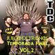 TDC Podcast - 74 - Juego de Tronos, temporada final - Vol.2. EL DESENLACE