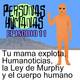 Personas Humanas Episodio 11:Tu mama explota, Humanoticias, la Ley de Murphy y el cuerpo humano