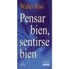 Pensar Bien Sentirse Bien – Walter Riso 1-2