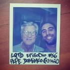 #56: Pepe Domingo Castaño - ¡Hola, hola!
