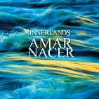 El Riff - 'Innerlands' presenta 'Amar Nacer'