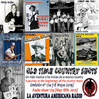174- Old Time Country Shots (18 Mayo 2019)