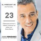 Claves para activar tu talento y alcanzar tus metas, con Álvaro Merino