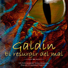 El Rincón Literario nº 1 GALDÍN EL RESURGIR DEL MAL Victor Vera y Daniel Cordero