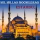 Mil Millas Mochileras en ESTAMBUL