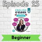 English o'clock 2.0 - Beginner Episode 25 (13.07.2020)
