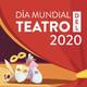 114 Día Mundial del Teatro en cuarentena 260320