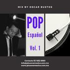 Pop en Español Vol.1 Mix by Oscar Bustos