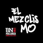 El Mezclismo en BN Mallorca 28