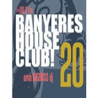 Banyeres House Club #20 - Disco House Special 16/01/2014