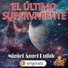 El Último Superviviente (Miguel Ángel Pulido)   Primicia   Audiolibro - Ficción Sonora.