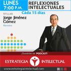 Reflexiones Intelectuales (La actualidad política de México y el mundo)