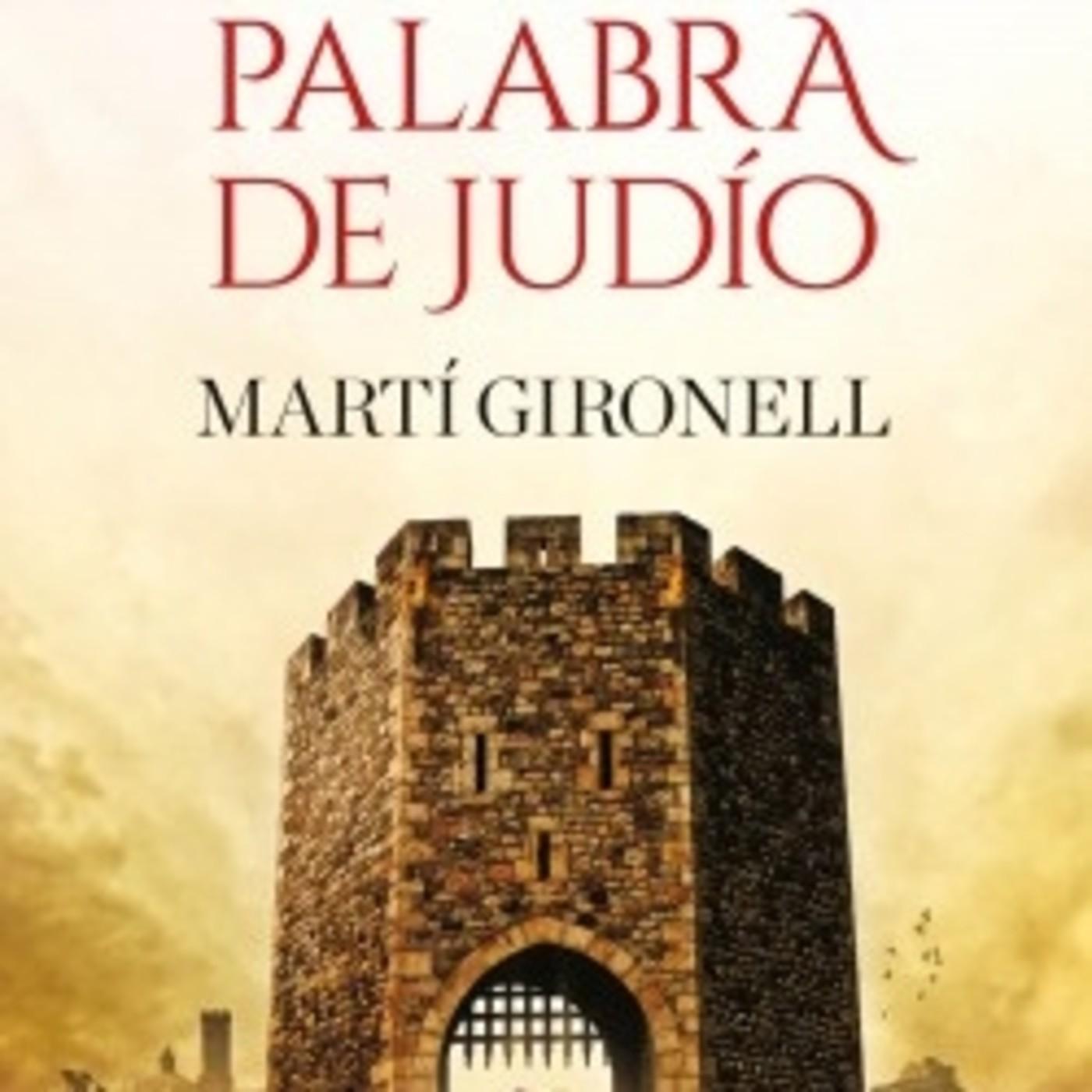 'Palabra de judío' de Martí Gironell