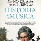 Sinfonía Capital (LXVII): 10/4/2018. Pedro González Mira (autor de 'Eso no estaba en mi libro de Historia de la Música')