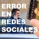 Error al Publicar en Redes Sociales