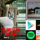 T5x14 Kaiser Chiefs, The End Of The F***ing World T2, Plataformas de Streaming