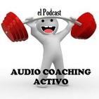 AUDIO COACHING ACTIVO 1x 65, Introducción y Presentación (cap 1)