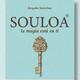 Crea magia en tu vida con Souloa
